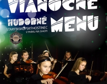 Vianočné hudobné menu. 19.12.2017  Starý biskupský hostinec.